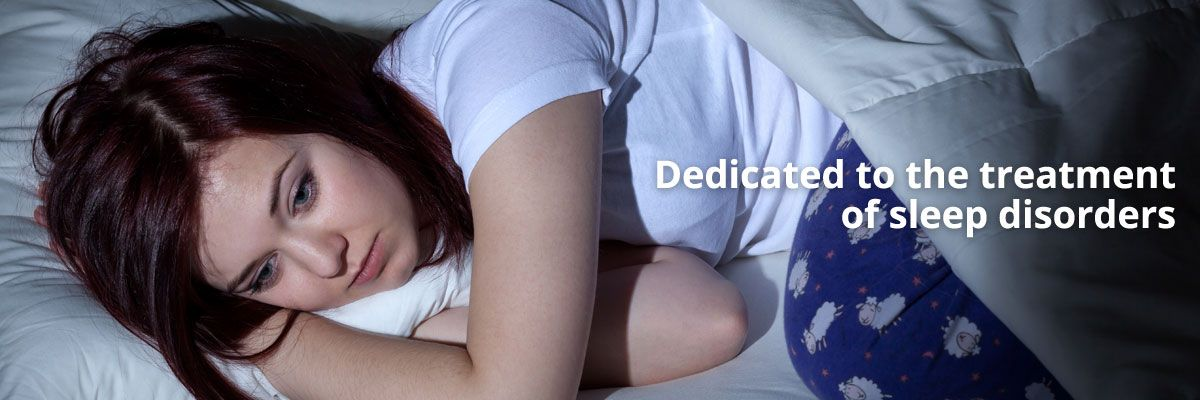 Dedicated to the treatment of sleep disorders